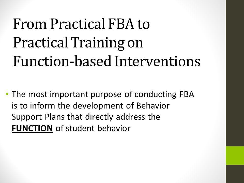 From Practical FBA to Practical Training on Function-based Interventions