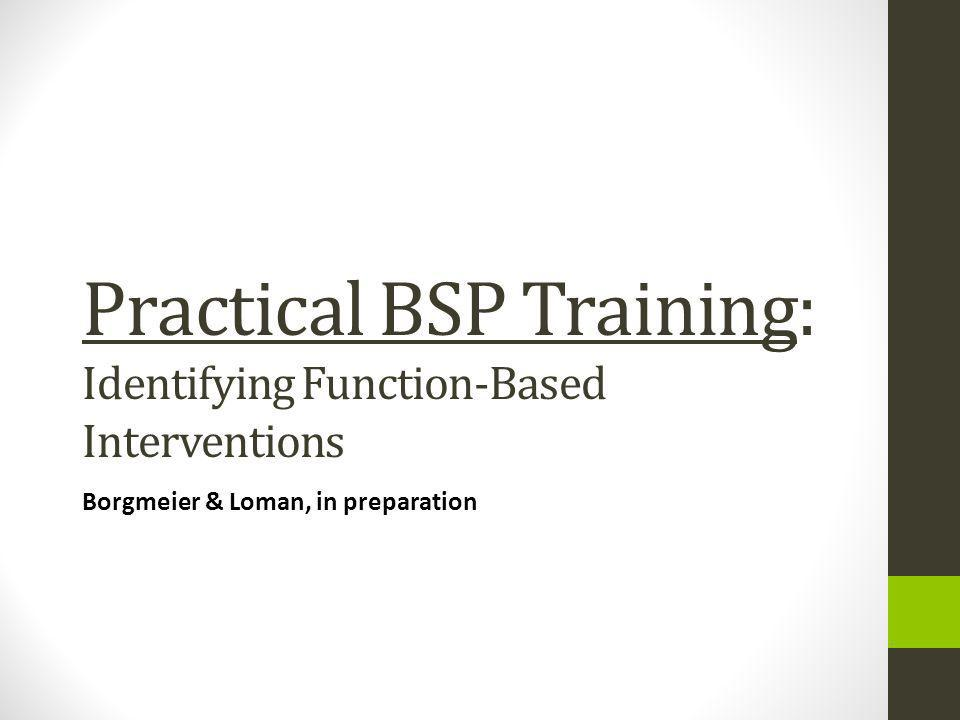 Practical BSP Training: Identifying Function-Based Interventions