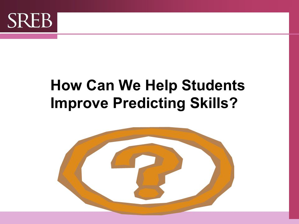 How Can We Help Students Improve Predicting Skills