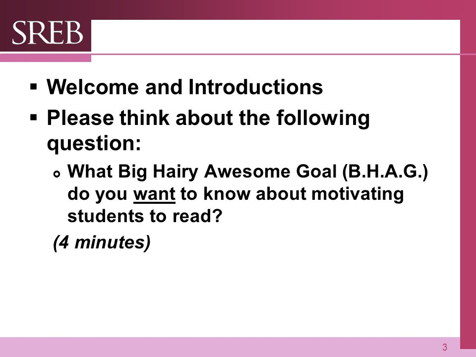 Welcome and Introductions Please think about the following question:
