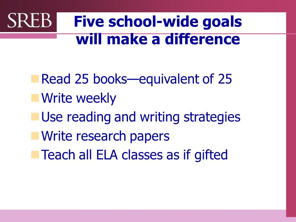 Five school-wide goals will make a difference