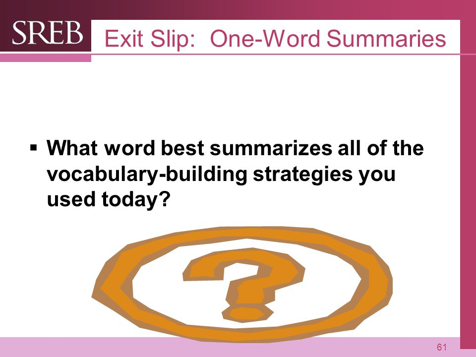 Exit Slip: One-Word Summaries