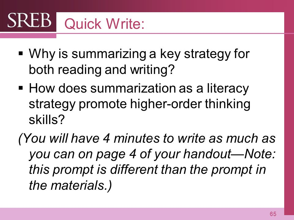 Quick Write: Why is summarizing a key strategy for both reading and writing
