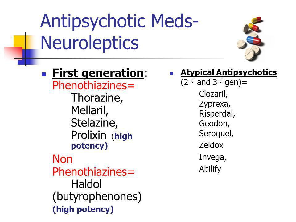 Antipsychotic Meds-Neuroleptics