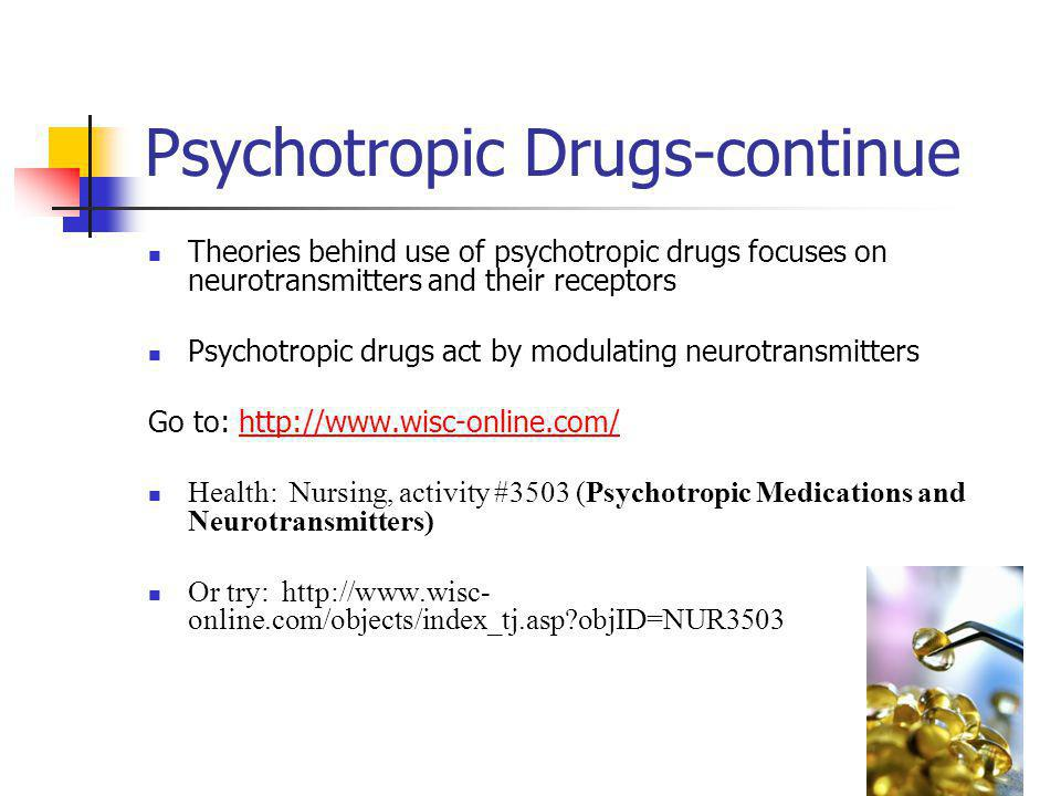 Psychotropic Drugs-continue