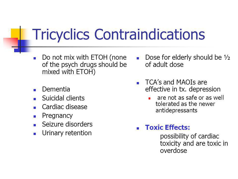 Tricyclics Contraindications