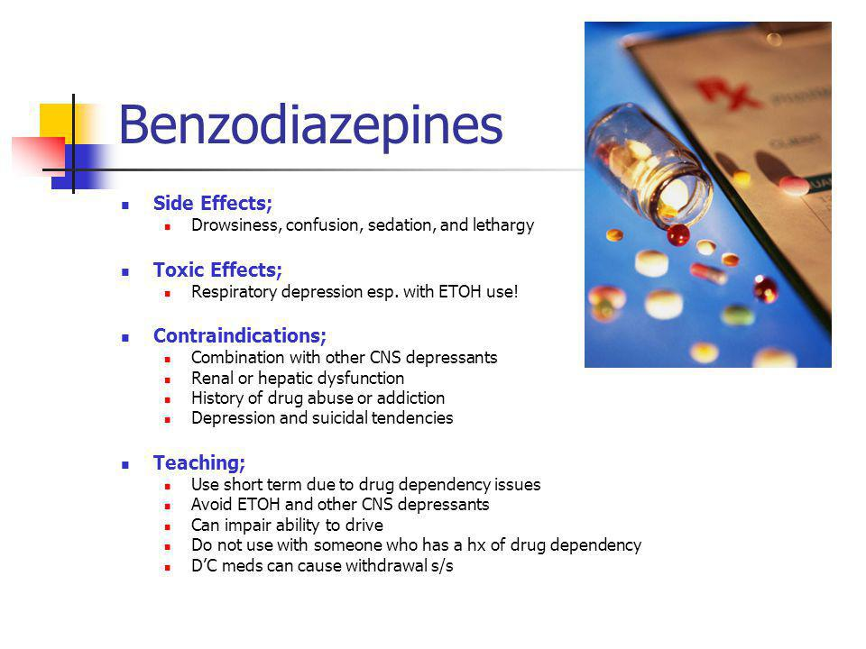 Benzodiazepines Side Effects; Toxic Effects; Contraindications;