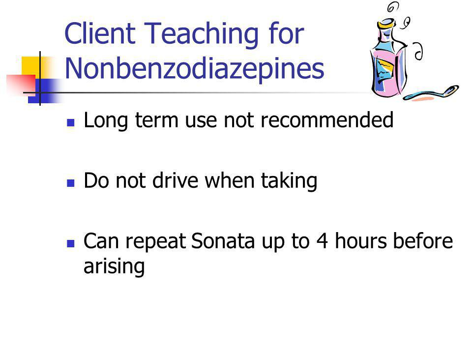 Client Teaching for Nonbenzodiazepines