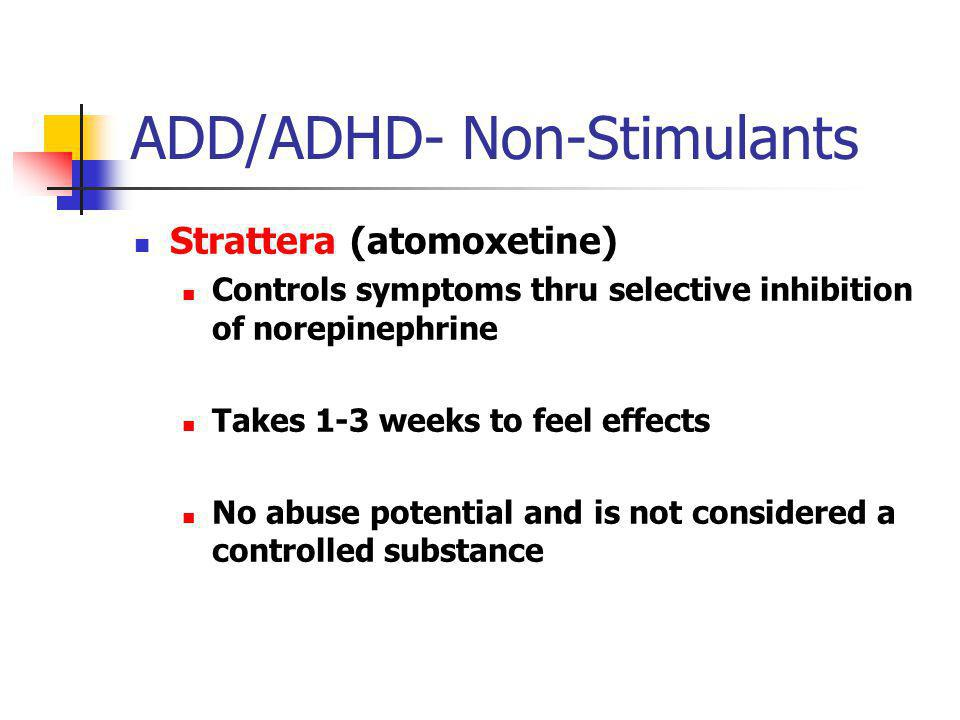 ADD/ADHD- Non-Stimulants