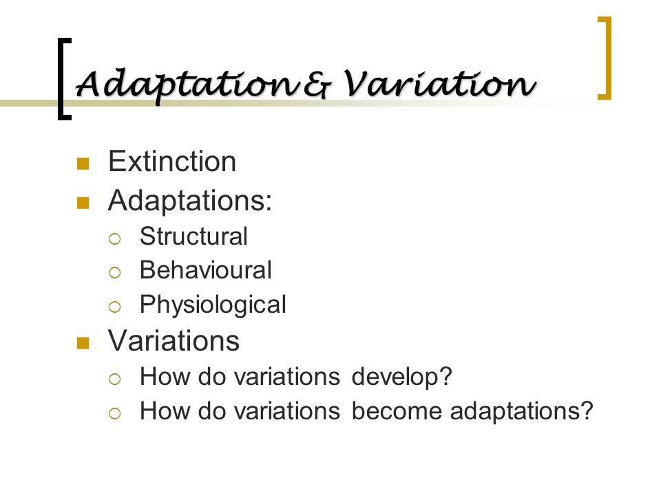 Adaptation & Variation
