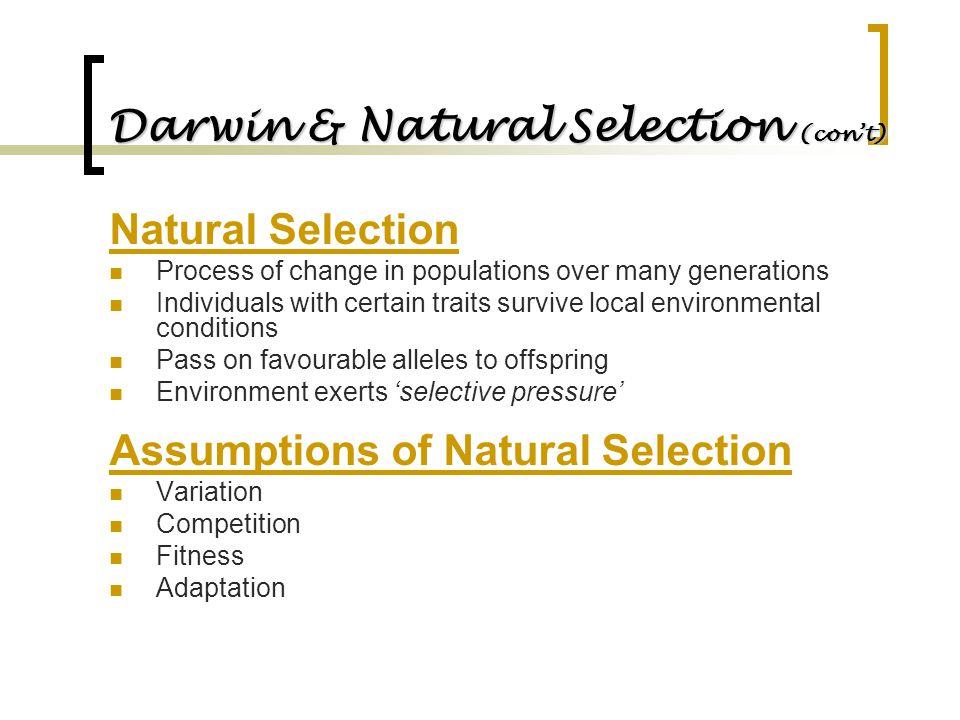 Darwin & Natural Selection (con't)