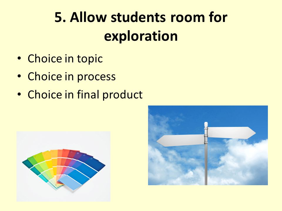 5. Allow students room for exploration