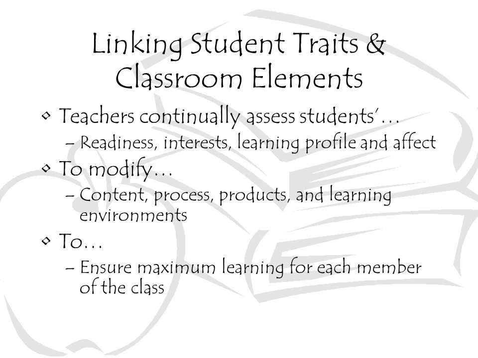 Linking Student Traits & Classroom Elements