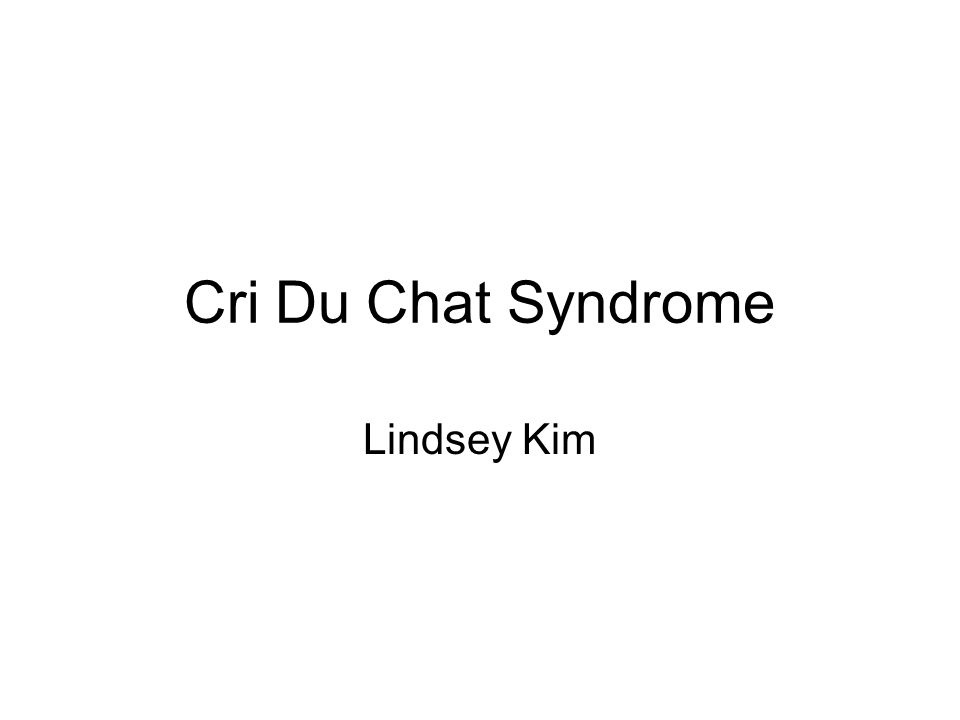 Cri Du Chat Syndrome Lindsey Kim