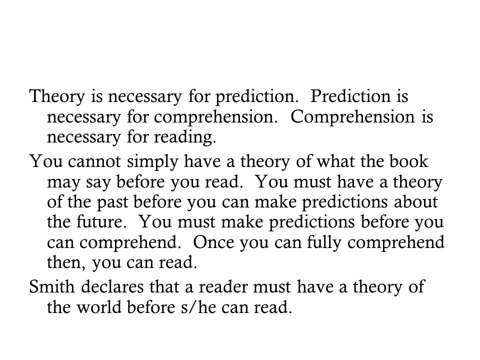 Theory is necessary for prediction