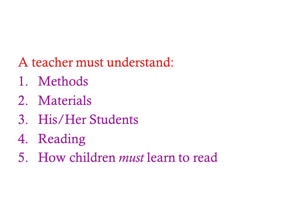 A teacher must understand: