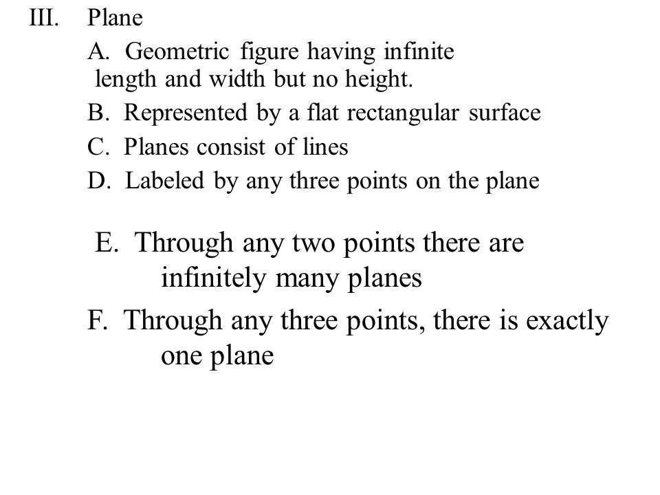 E. Through any two points there are infinitely many planes
