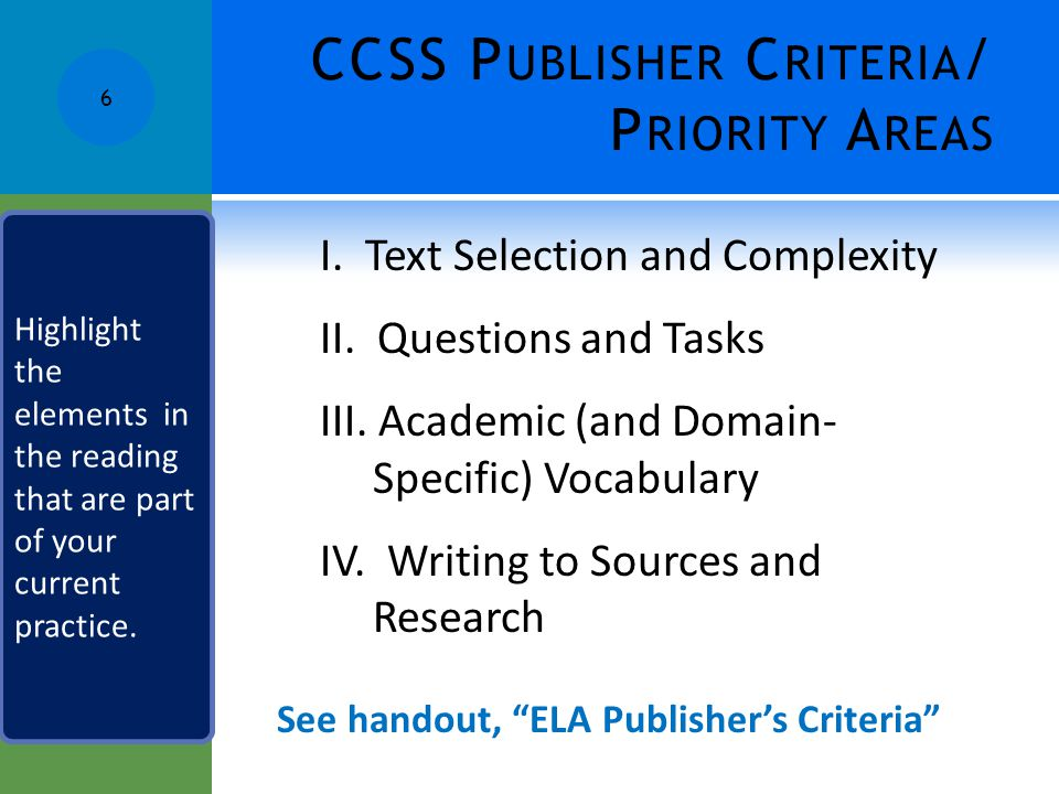 CCSS Publisher Criteria/ Priority Areas