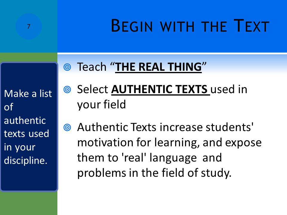 Begin with the Text Teach THE REAL THING