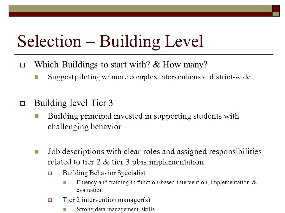 Selection – Building Level
