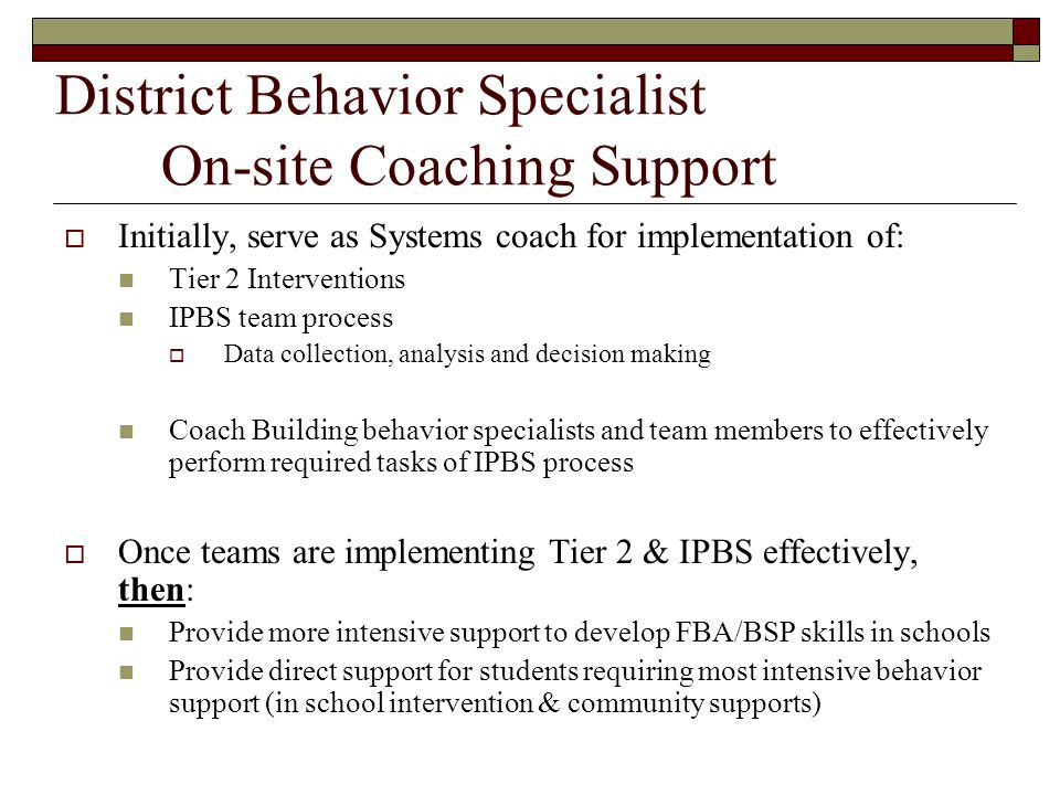 District Behavior Specialist On-site Coaching Support
