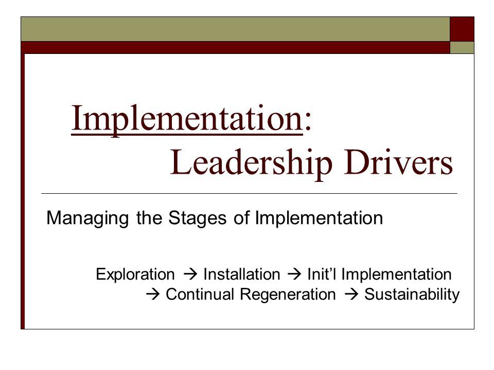 Implementation: Leadership Drivers