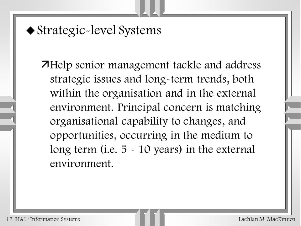 Strategic-level Systems