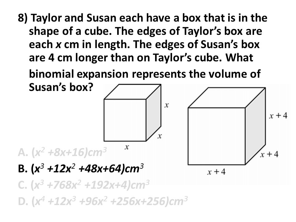 8) Taylor and Susan each have a box that is in the shape of a cube
