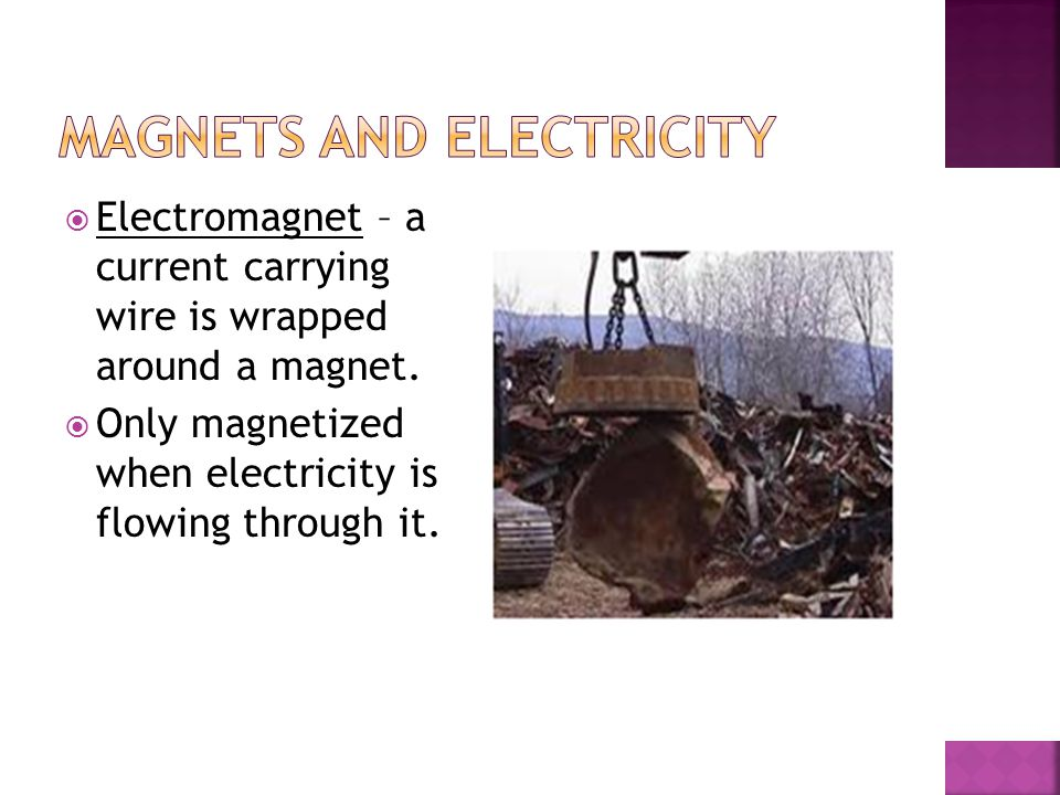 Magnets and electricity