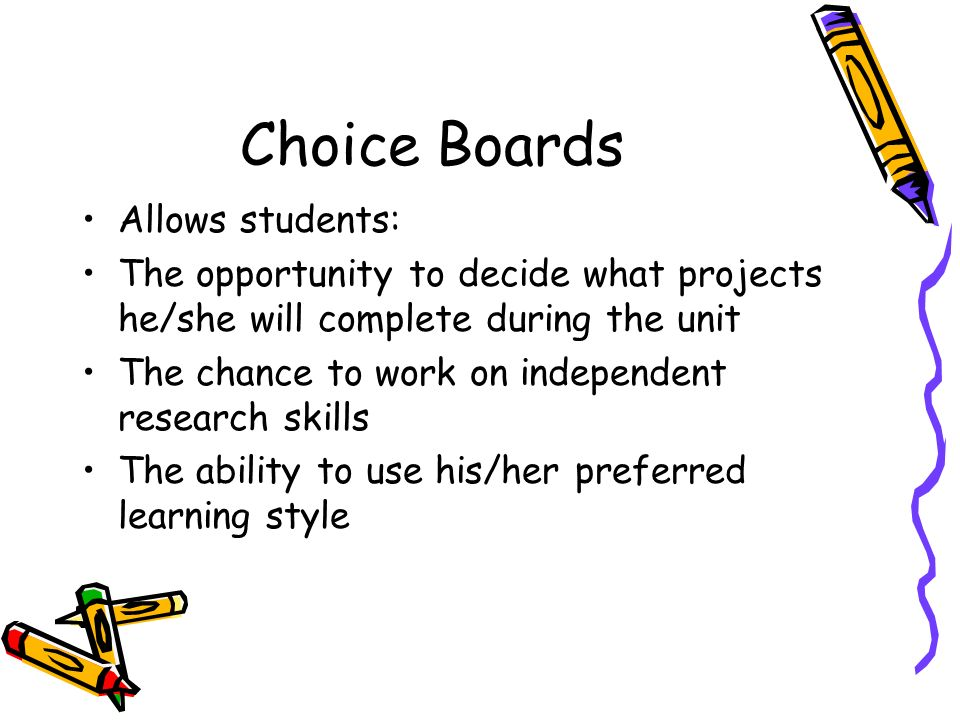 Choice Boards Allows students: