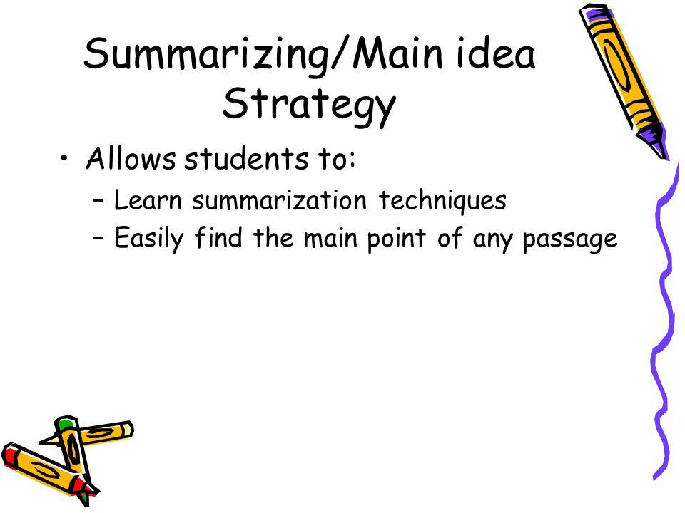 Summarizing/Main idea Strategy