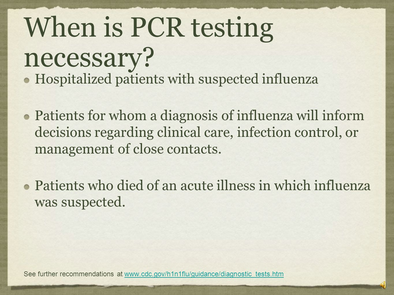 When is PCR testing necessary