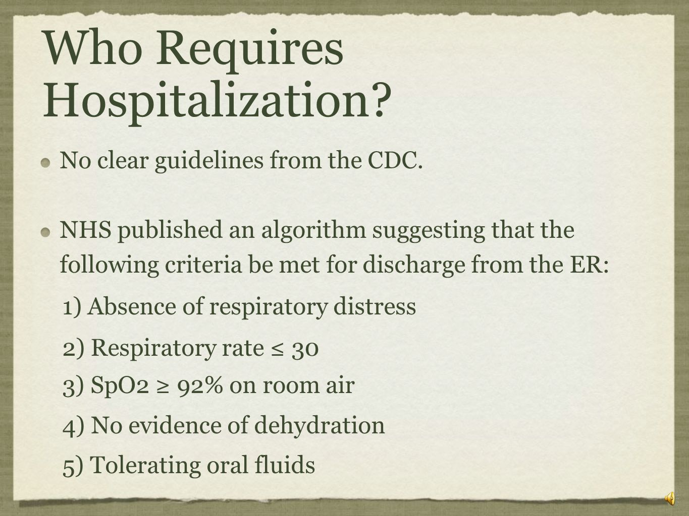 Who Requires Hospitalization
