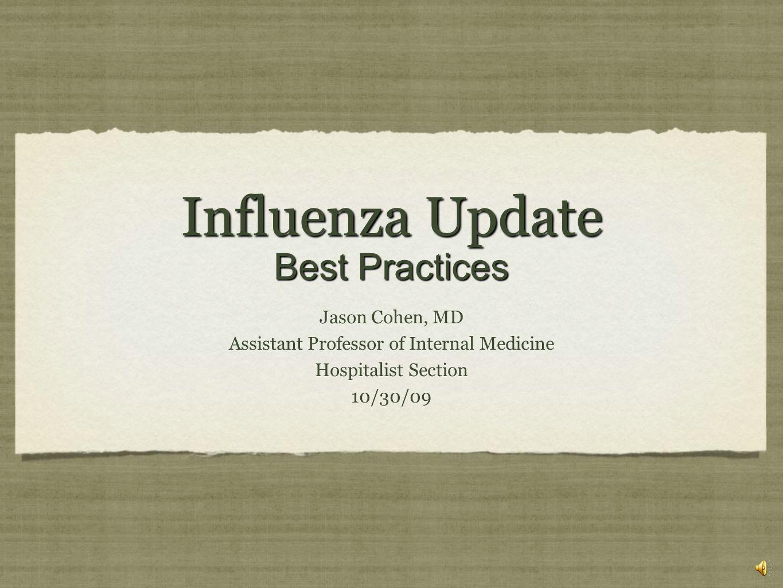 Influenza Update Best Practices