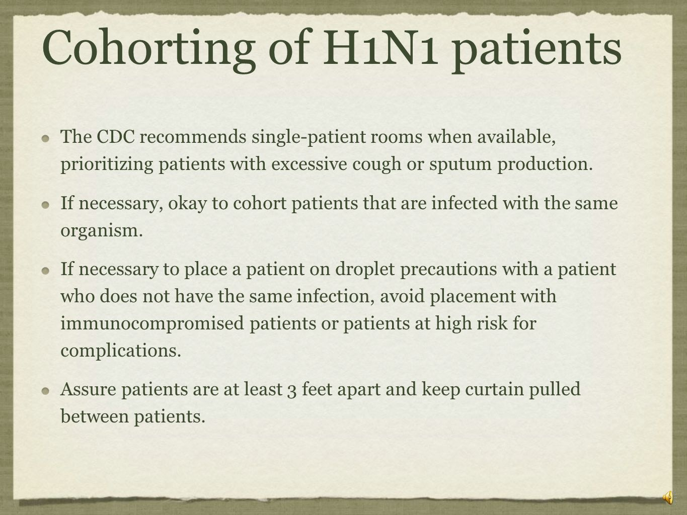 Cohorting of H1N1 patients