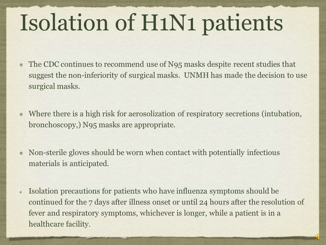 Isolation of H1N1 patients