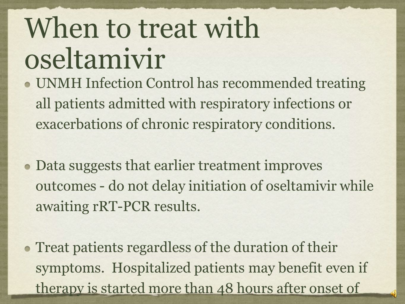 When to treat with oseltamivir