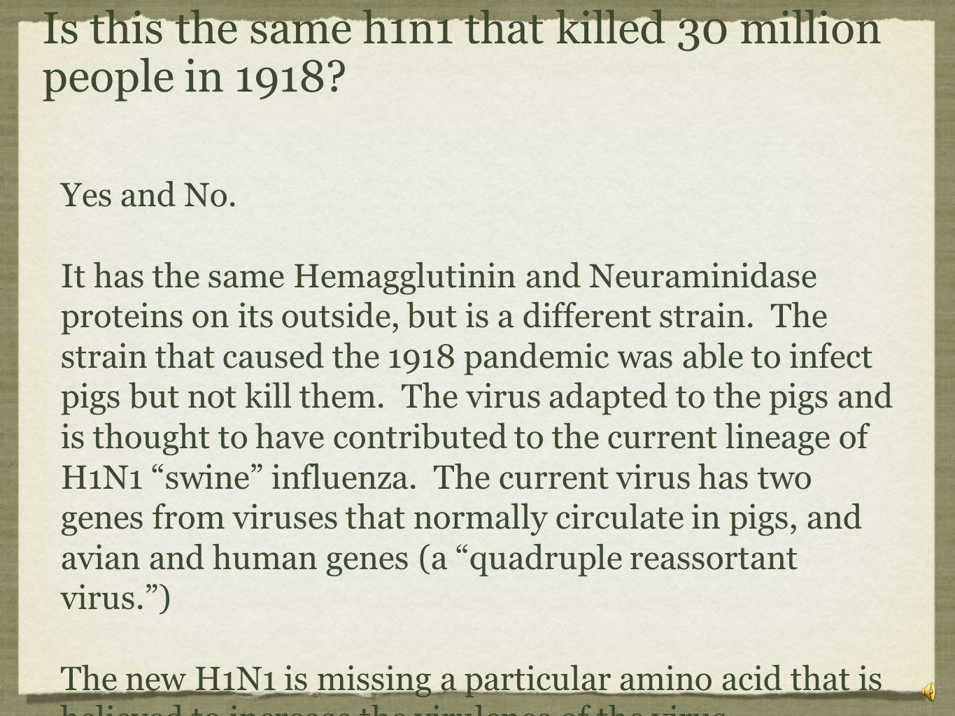 Is this the same h1n1 that killed 30 million people in 1918