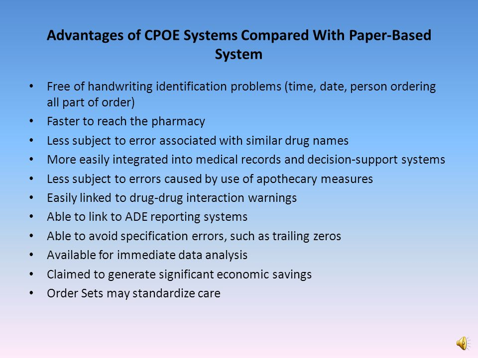 Advantages of CPOE Systems Compared With Paper-Based System