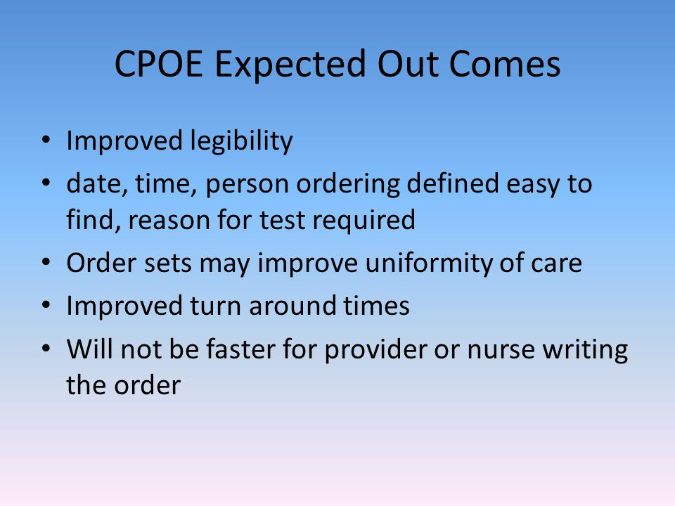 CPOE Expected Out Comes