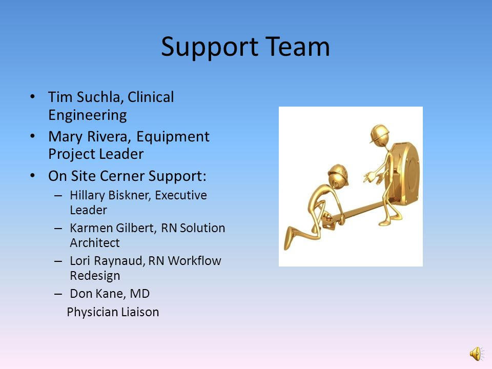 Support Team Tim Suchla, Clinical Engineering
