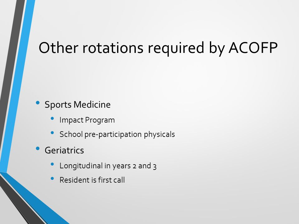 Other rotations required by ACOFP
