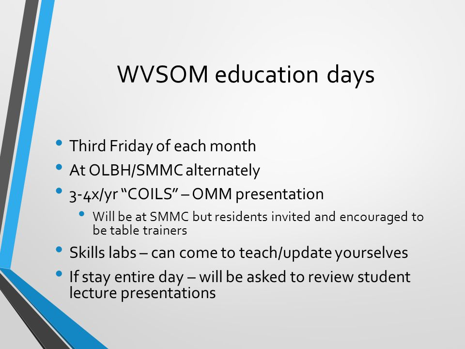 WVSOM education days Third Friday of each month