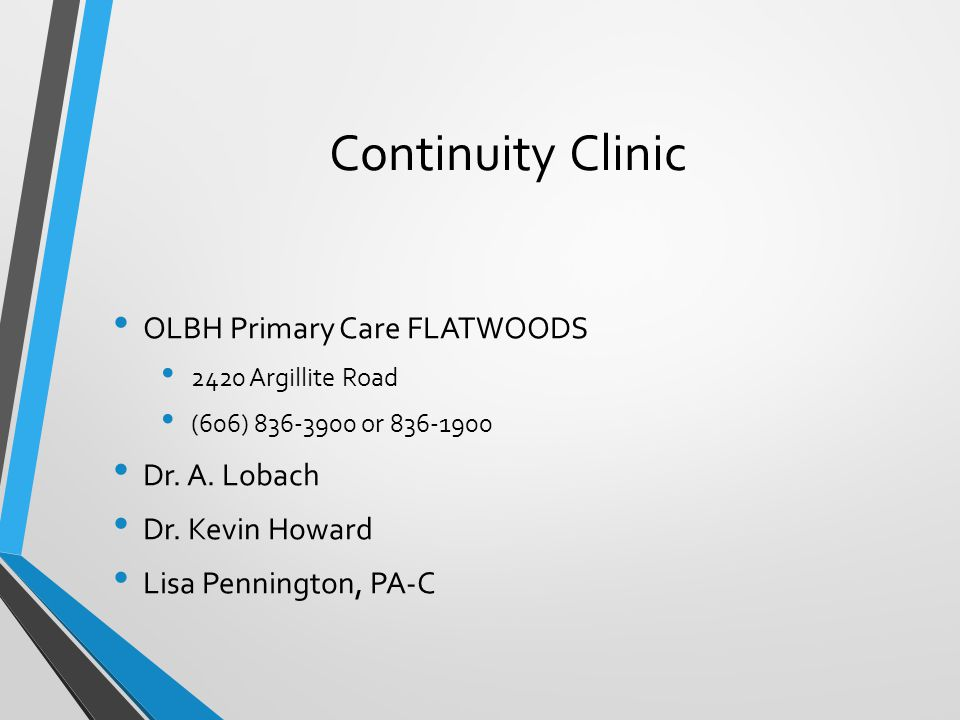 Continuity Clinic OLBH Primary Care FLATWOODS Dr. A. Lobach