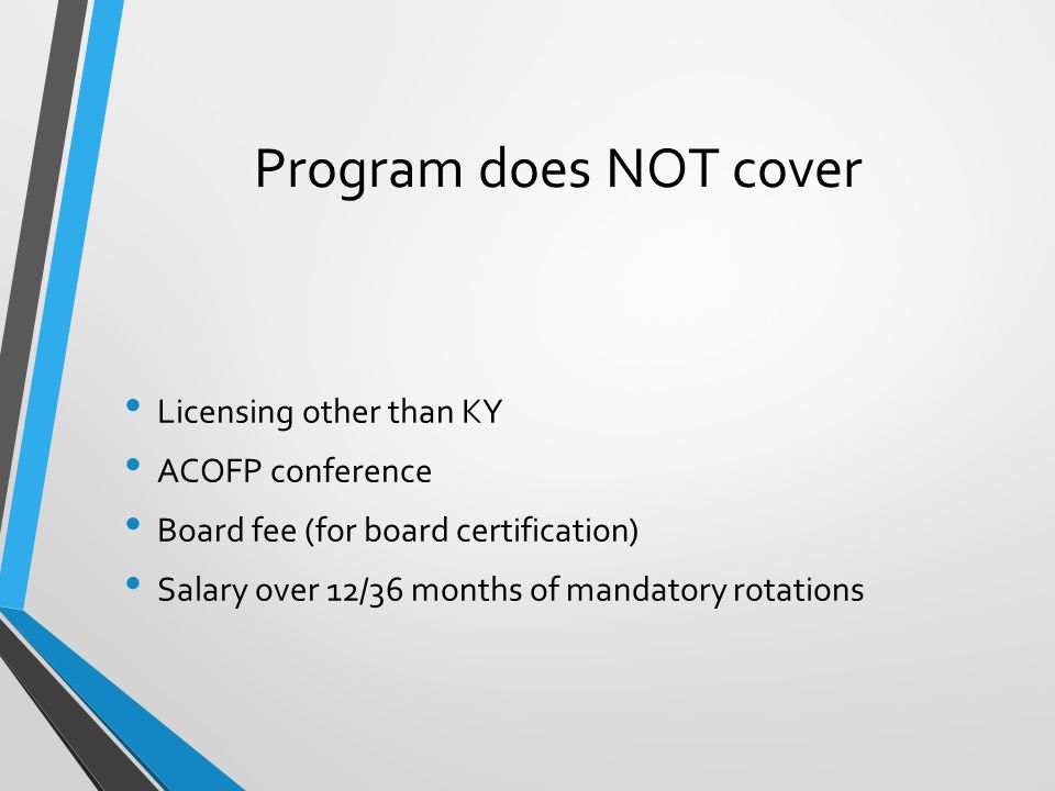 Program does NOT cover Licensing other than KY ACOFP conference