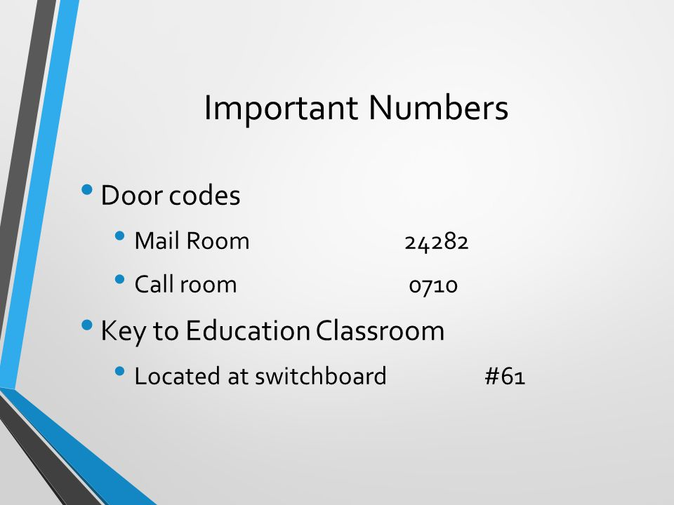 Important Numbers Door codes Key to Education Classroom