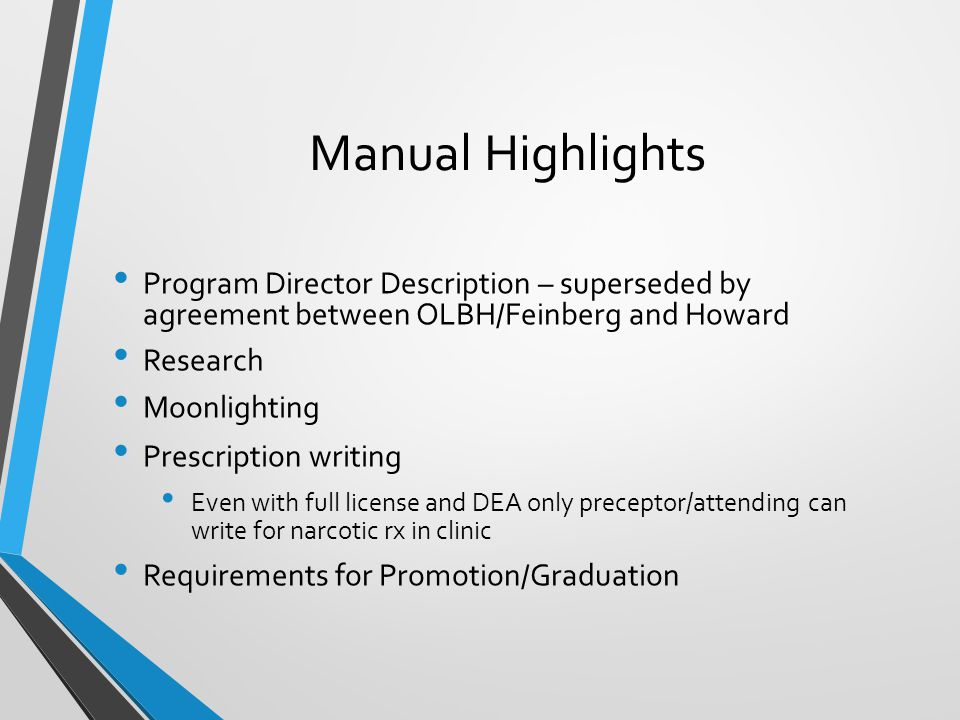 Manual Highlights Program Director Description – superseded by agreement between OLBH/Feinberg and Howard.