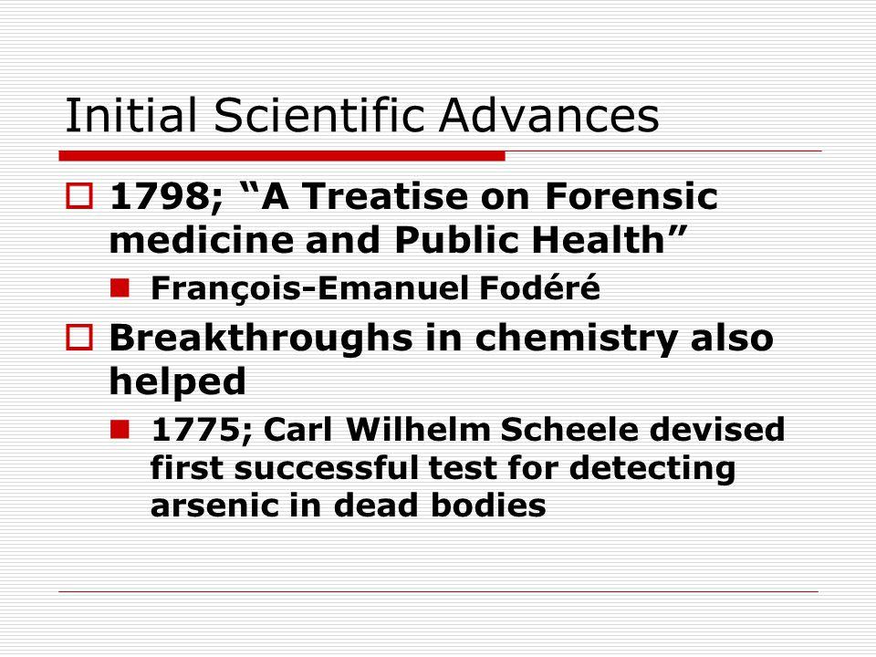 Initial Scientific Advances