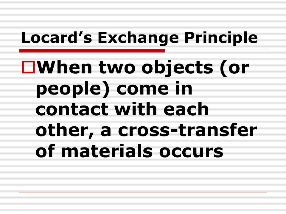 Locard's Exchange Principle