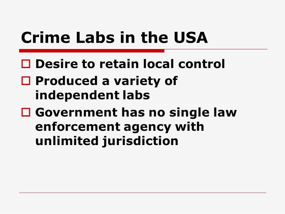 Crime Labs in the USA Desire to retain local control
